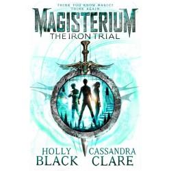 Magisterium - The Iron Trial, Cassandra Clare