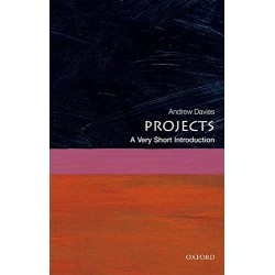 Projects: A Very Short Introduction, Andrew Davies