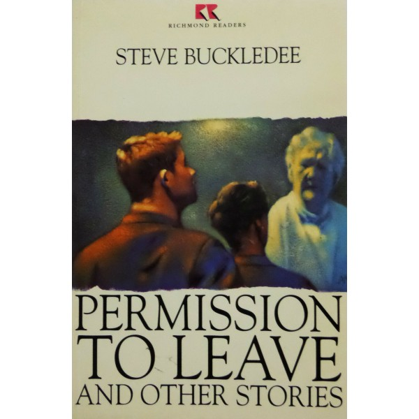Level 1 Permission To Leave And Other Stories