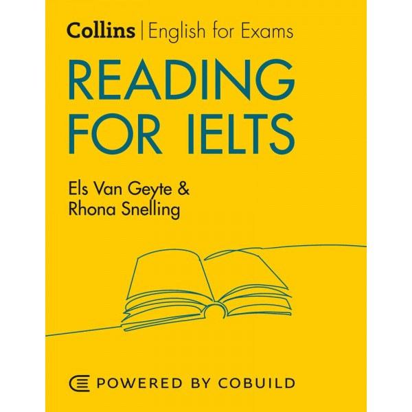 Collins English for IELTS - Reading for IELTS (With Answers) : IELTS 5-6+ (B1+)