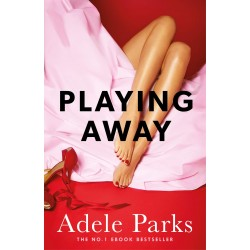 Playing Away, Adele Parks