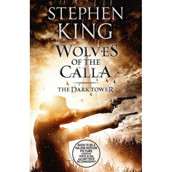 The Dark Tower - Wolves of the Calla, Stephen King