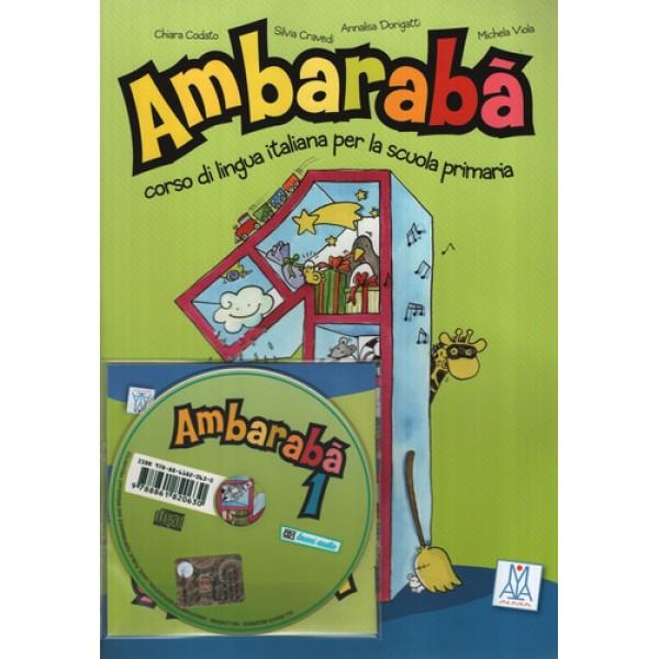Ambarabà 1 Libro dello studente + Audio CDs