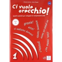 Ci vuole orecchio! - 1 Libro A1/A2 + Audio CD