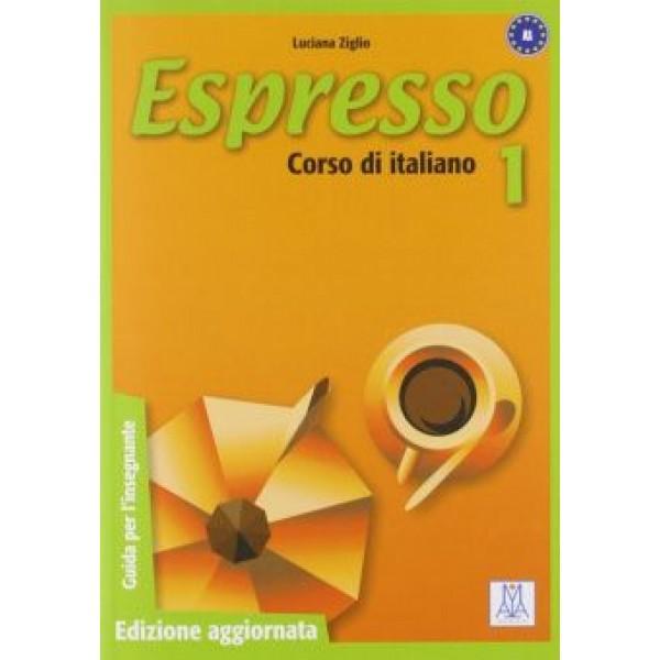 Espresso 1 Edizione aggiornata - Guida per L'insegnante (A1)