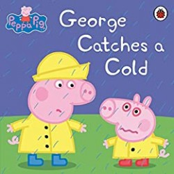 Peppa Pig George Catches a Cold