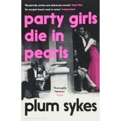 Party Girls Die in Pearls, Plum Sykes