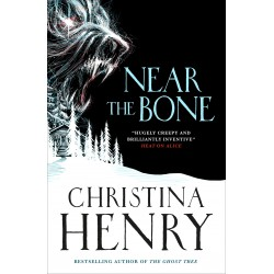 Near the Bone, Christina Henry