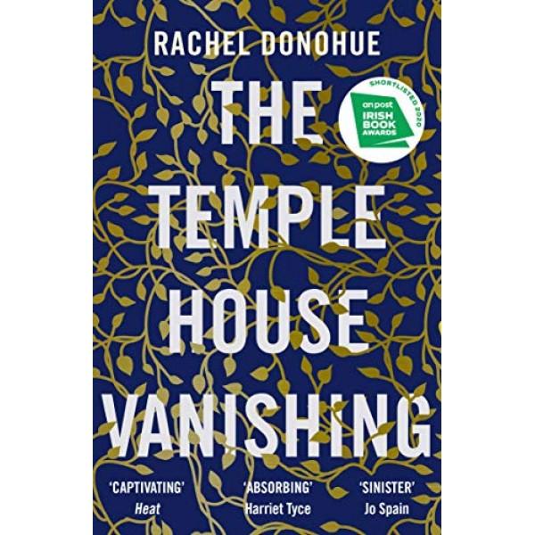 The Temple House Vanishing, Rachel Donohue