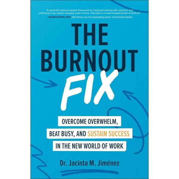 The Burnout Fix (Hardcover), Jacinta M. Jiménez