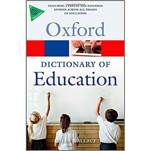 A Dictionary of Education (Oxford Quick Reference) 2nd Edition