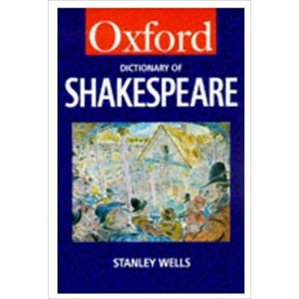 A Dictionary of Shakespeare (Oxford Quick Reference)