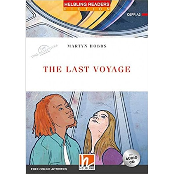 The Last Voyage (Level 3) with Audio CD