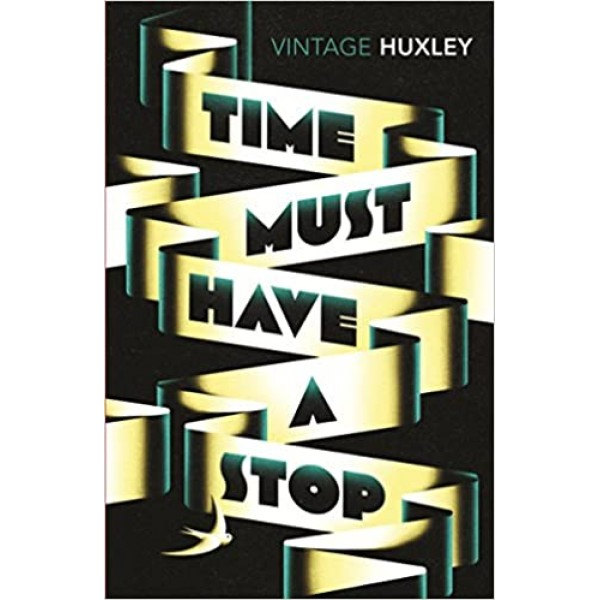 Time Must Have a Stop, Aldous Huxley