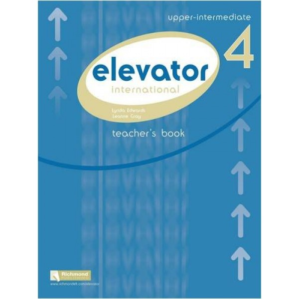 Elevator 4 Teacher's Book + Teacher's Resource Book + Class Audio CDs