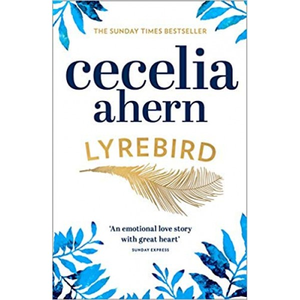 Lyrebird: The Uplifting, Emotional Summer Bestseller,  Ahern
