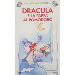 L0 Dracula e la pappa al pomodoro