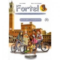 Forte!: Guida Per L'insegnante 3