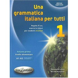 Una grammatica italiana per tutti: Una grammatica italiana per tutti 1