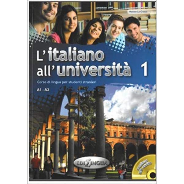 L'italiano all'universita 1 : Libro + CD Audio ( A1-A2)