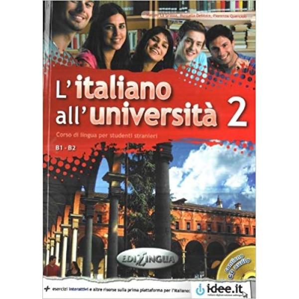 L'italiano all'universita 2 : Libro + CD Audio  ( B1-B2)