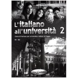 L'Italiano All'universita 2 : Guida Per L'Insegnante