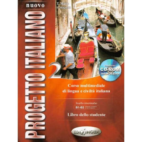 Nuovo Progetto Italiano 2: Libro dello Studente + CD ROM (B1-B2)