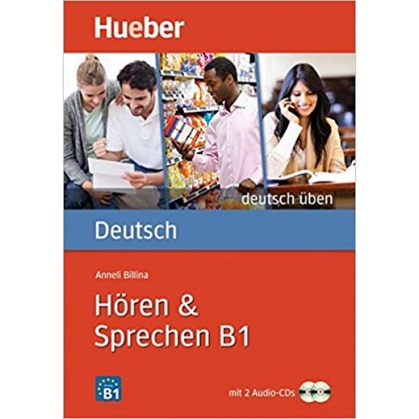 Deutsch uben: Horen & Sprechen B1