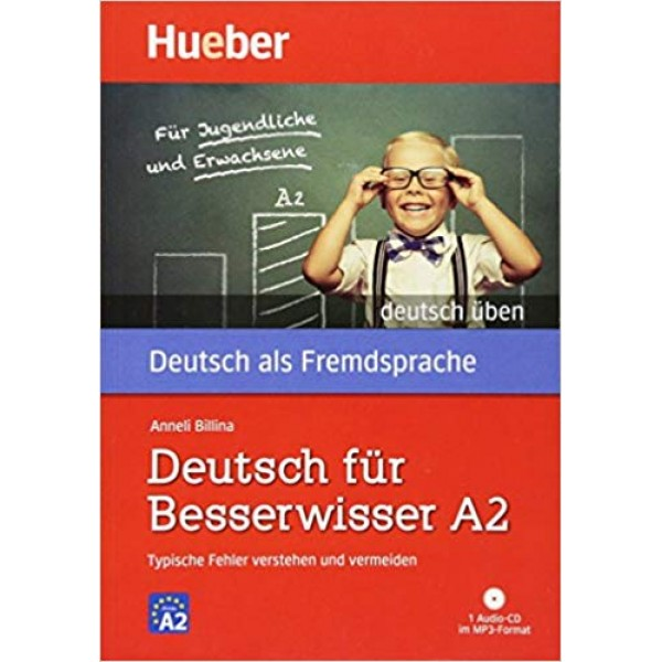 Deutsch uben: Deutsch Fur Besserwisser A2