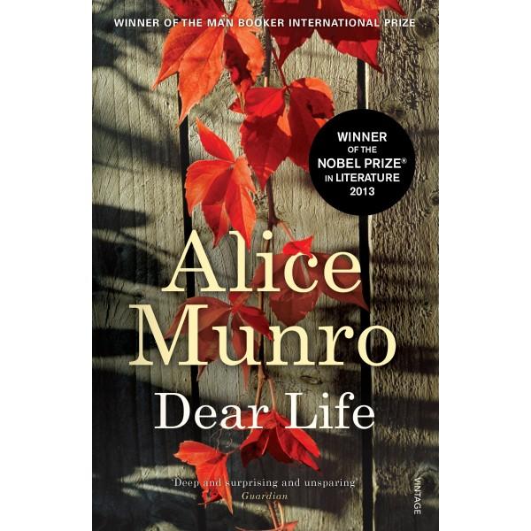 Dear Life ,Alice Munro