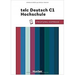 Prfung Express. telc Deutsch C1 Hochschule