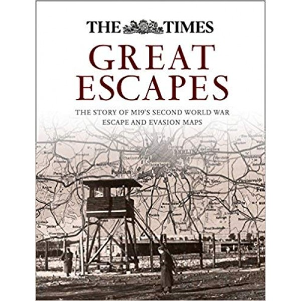 Great Escapes: The Story of MI9's Second World War Escape and Evasion Maps, Bond