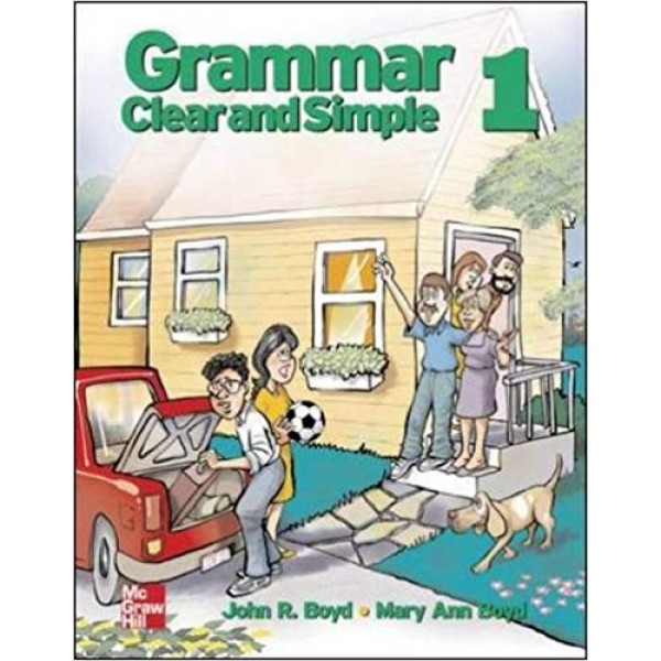 Grammar Clear and Simple Student Book 1, Boyd
