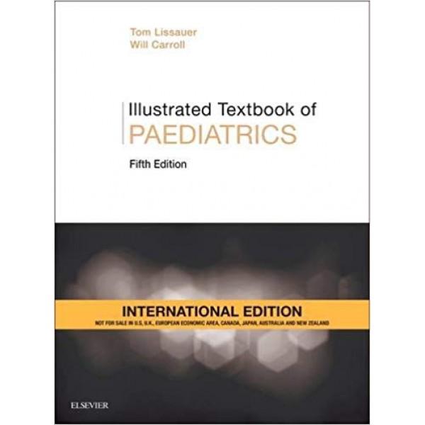 Illustrated Textbook of Paediatrics 5th Edition, Lissauer