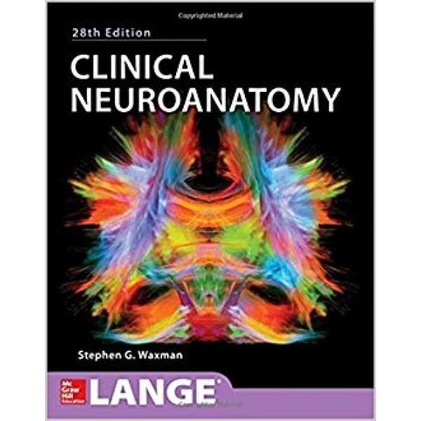Clinical Neuroanatomy 28th Edition, Waxman