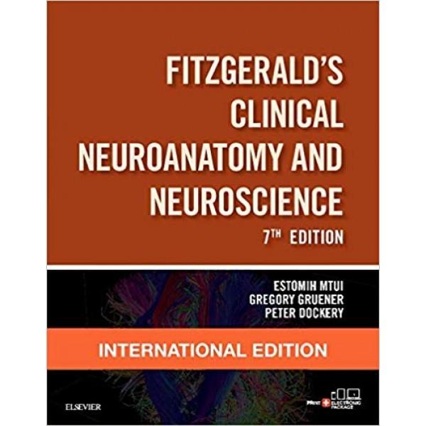 Fitzgerald's Clinical Neuroanatomy and Neuroscience 7th Edition, Mtui