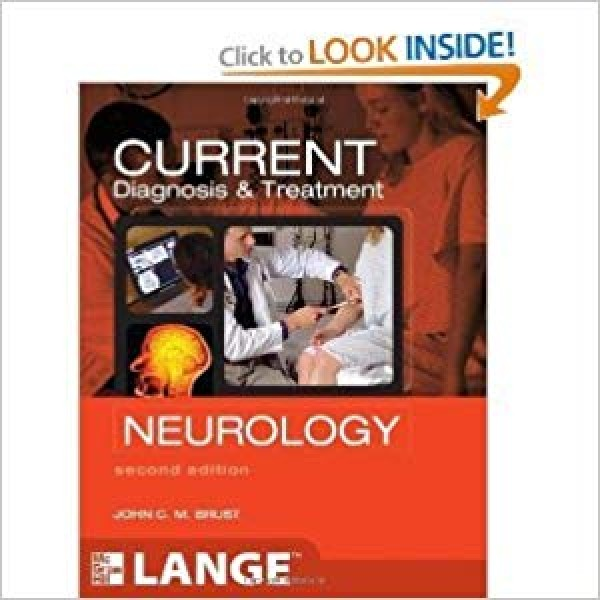 Current Diagnosis & Treatment Neurology 2nd Edition, Brust