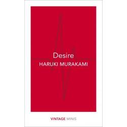 Desire,  Haruki Murakami