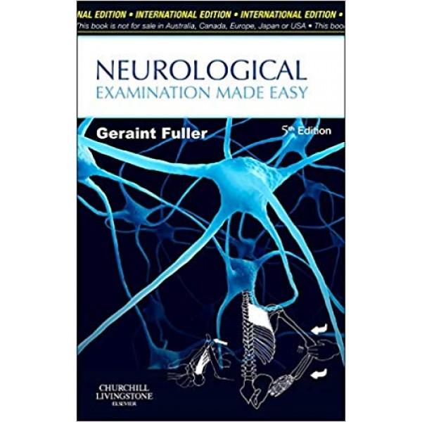 Neurological Examination Made Easy 5 th Edition, Fuller
