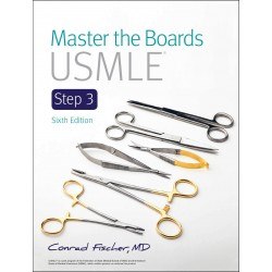 Master the Boards USMLE Step 3 6th Edition, Fischer