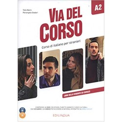 Via del Corso : Libro dello studente ed esercizi + CD audio (2) + DVD video A2