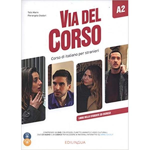 Via del Corso : Libro dello studente ed esercizi + CD audio (2) + DVD video A2
