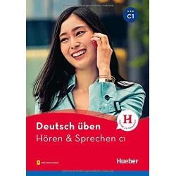Deutsch uben: Horen & Sprechen C1