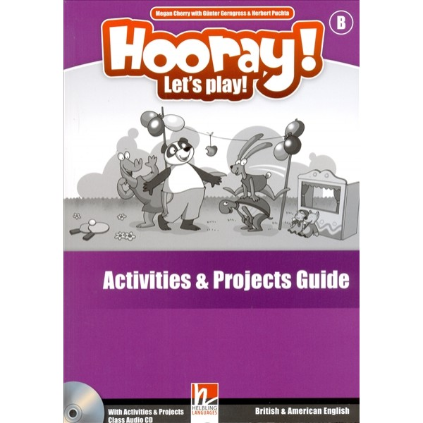 Hooray! Let's Play! B Activities and Projects Guide + Audio CD