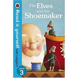 Read it yourself Level 3 The Elves and the Shoemaker - Hardback