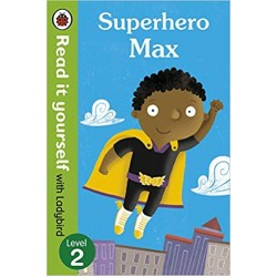 Superhero Max- Read it yourself with Ladybird: Level 2 - Paperback