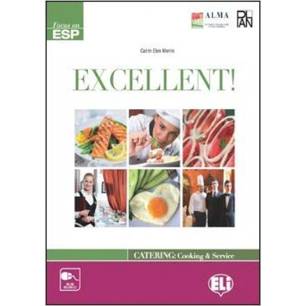 Excellent! Catering: Cooking & Service: Student's book (CEFR B1 – B2)