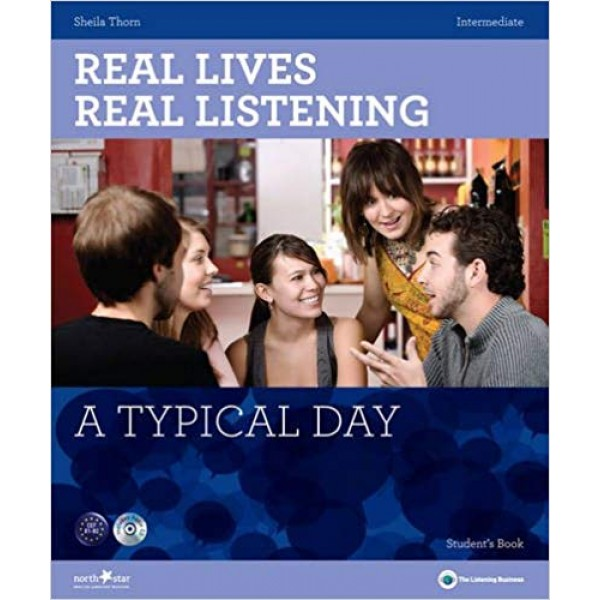Real Lives, Real Listening - A Typical Day (Intermediate) + Audio CD