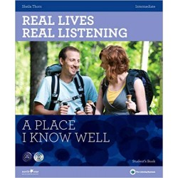 Real Lives, Real Listening - A Place I Know Well (Intermediate) + Audio CD