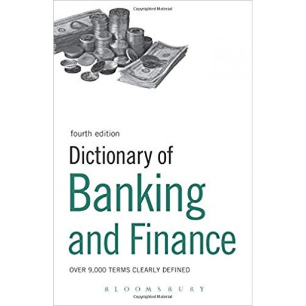Dictionary of Banking and Finance (4th Edition)